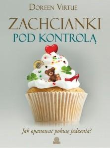 Jak przestać jeść słodycze? Może książka zachcianki pod kontrolą Ci w tym pomogą.